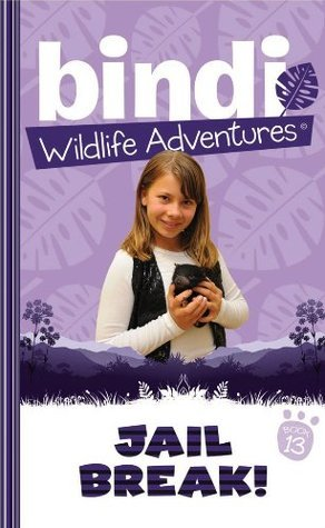 Jailbreak! (Bindi Wildlife Adventures, #13)  by  Bindi Irwin