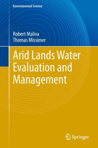 Arid Lands Water Evaluation and Management Robert Maliva