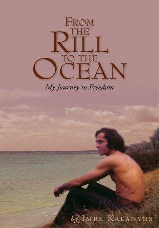 From the Rill to the Ocean Imre Kalanyos