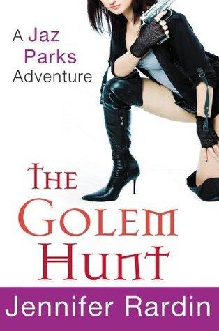 The Golem Hunt Jennifer Rardin