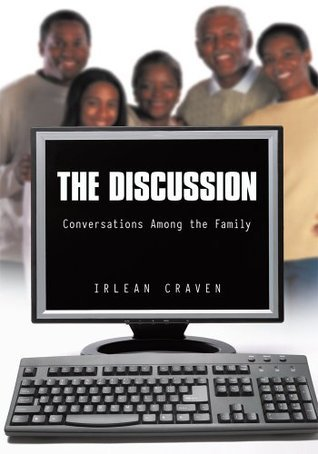 The Discussion  by  Irlean Craven