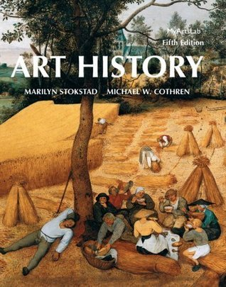 Art History (5th Edition)  by  Marilyn Stokstad