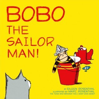 Bobo the Sailor Man!: with audio recording  by  Eileen Rosenthal