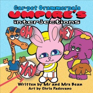 Umpires Interjections (Car-pet Grammerpals Books)  by  Car-pet Grammerpals
