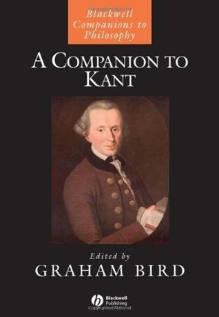 A Companion to Kant  by  Graham Bird