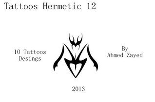 Tattoos Hermetic 12  by  Ahmed Zayed
