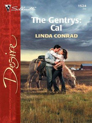 The Gentrys: Cal  by  Linda Conrad
