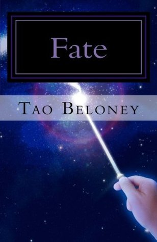 Fate (Series of Fate)  by  Tao Beloney