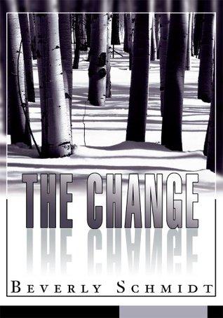 The Change Beverly Schmidt
