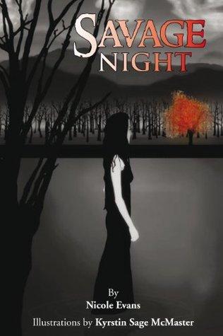 Savage Night  by  Nicole Evans