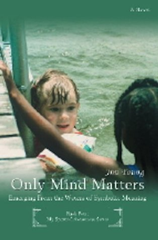 Only Mind Matters Jim Young