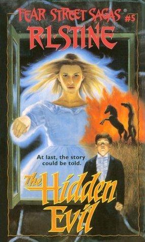 The Hidden Evil (Fear Street Saga)  by  R.L. Stine