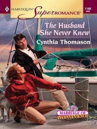 The Husband She Never Knew Cynthia Thomason