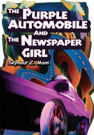 The Purple Automobile And The Newspaper Girl  by  Seymour Mann