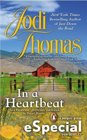 In A Heartbeat Jodi Thomas