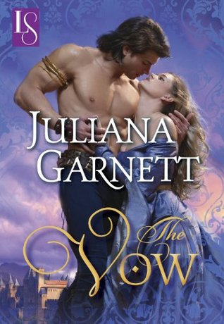 The Vow  by  Juliana Garnett