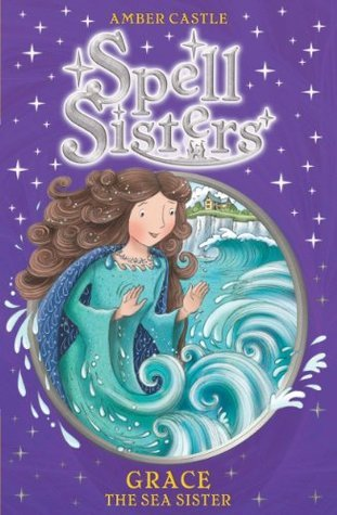 Spell Sisters: Grace the Sea Sister Amber Castle
