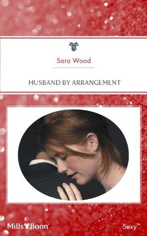 Husband By Arrangement Sara Wood