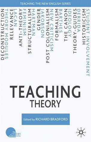 Teaching Theory Richard Bradford