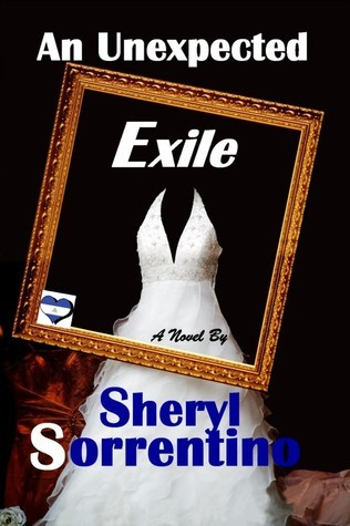An Unexpected Exile Sheryl Sorrentino