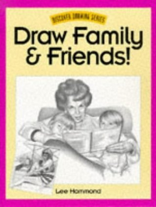 Draw Family and Friends!  by  Lee Hammond