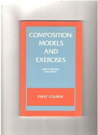 Composition: Models and Exercises  by  John E. Warriner