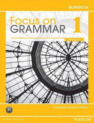 Focus on Grammar 1 Workbook  by  unspoken