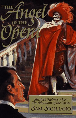The Angel of the Opera Sam Siciliano