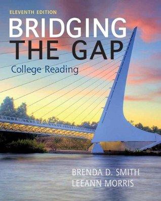 Bridging the Gap (11th Edition)  by  Brenda D. Smith