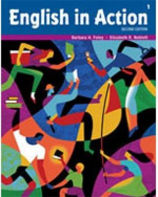 English in Action 1: Audio CD Barbara H. Foley