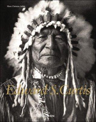 Edward S. Curtis  by  Hans Christian Adam