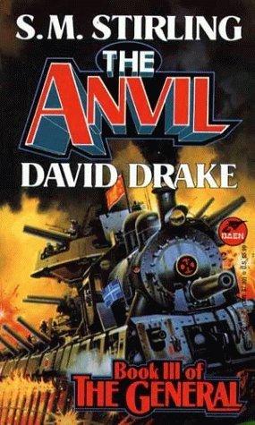 The Anvil (Raj Whitehall, #3)  by  S.M. Stirling