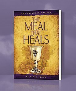 The Meal That Heals New Expanded Edition Perry Stone