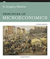 Econ 1200 Principles Of Microeconomics University Of Toledo  by  N. Gregory Mankiw