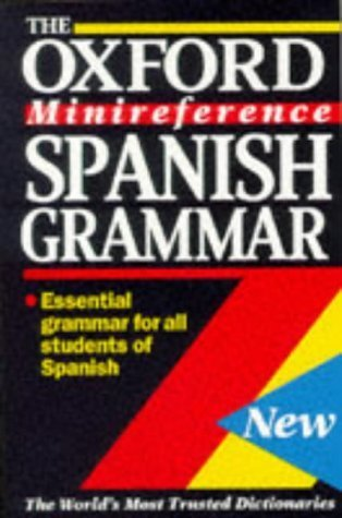 Spanish Grammar: Essential grammar for all students of Spanish  by  John Butt