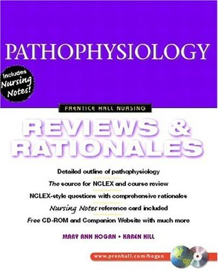 Pathophysiology: Reviews and Rationales (Prentice Hall Nursing Reviews & Rationales Series) Mary Ann Hogan