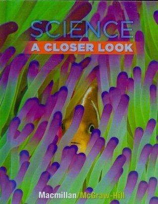 Science - Grade 3: A Closer Look Unknown
