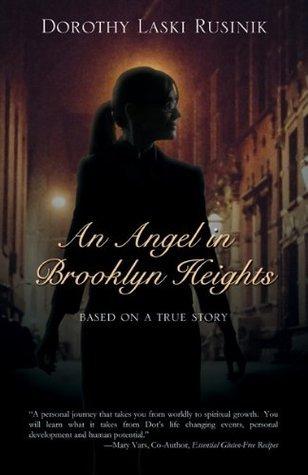 An Angel in Brooklyn Heights Dorothy Laski Rusinik