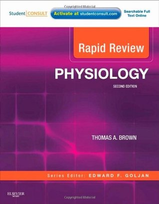 Rapid Review Physiology: With STUDENT CONSULT Online Access, 2e  by  Thomas A. Brown