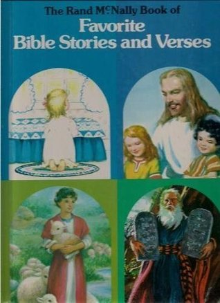 The Rand McNally Book of Favorite Bible Stories and Verses Mary Alice Jones