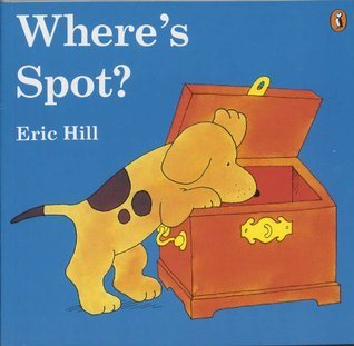 Spot Apprend Lheure = Spot learns to tell the time.  by  Eric Hill