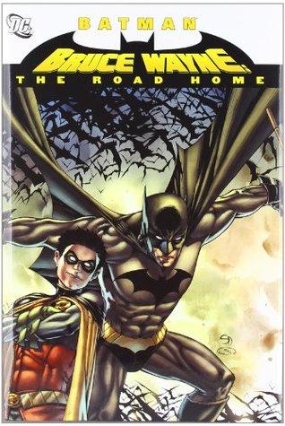 Batman: Bruce Wayne: The Road Home (Batman  by  Various