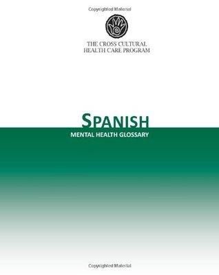 Spanish Mental Health Glossary The Cross Cultural Health Care Program