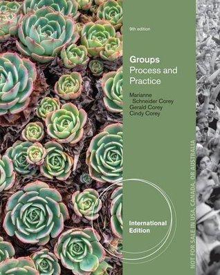 Groups Process Practice  by  Marianne Schneider Corey  Gerald Corey Cindy Corey