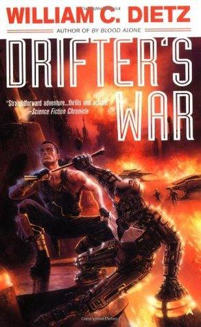 Drifters War (Drifter, #3)  by  William C. Dietz