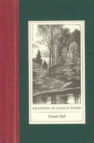 Seasons at Eagle Pond  by  Donald Hall