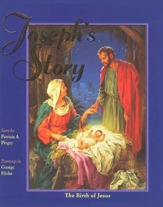 Josephs Story Patricia A. Pingry