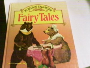 My Book of Enchanting Fairy Tales  by  Janet Grahame Johnstone