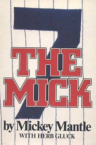 The Mickey Mantle Story  by  Mickey Mantle