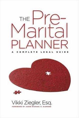 The Pre-Marital Planner Vikki Ziegler
